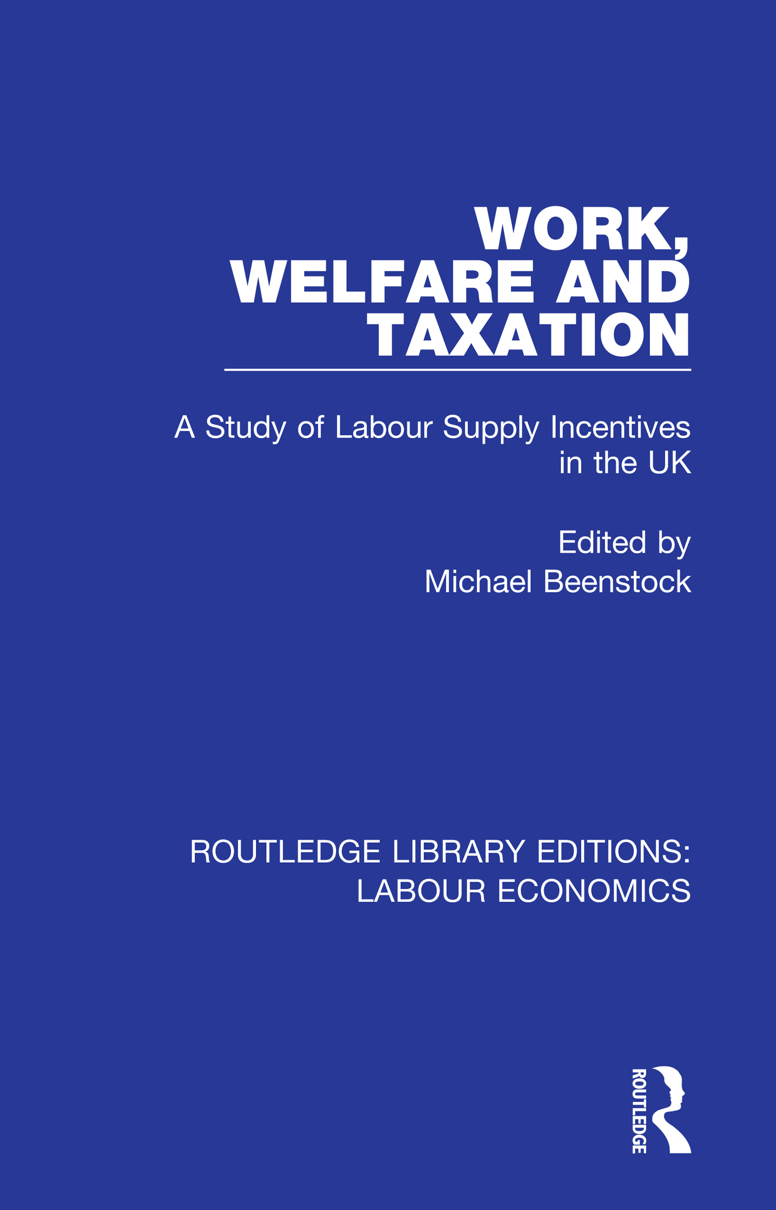 Work, Welfare and Taxation