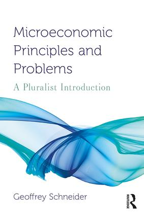Microeconomic Principles and Problems: A Pluralist Introduction book cover