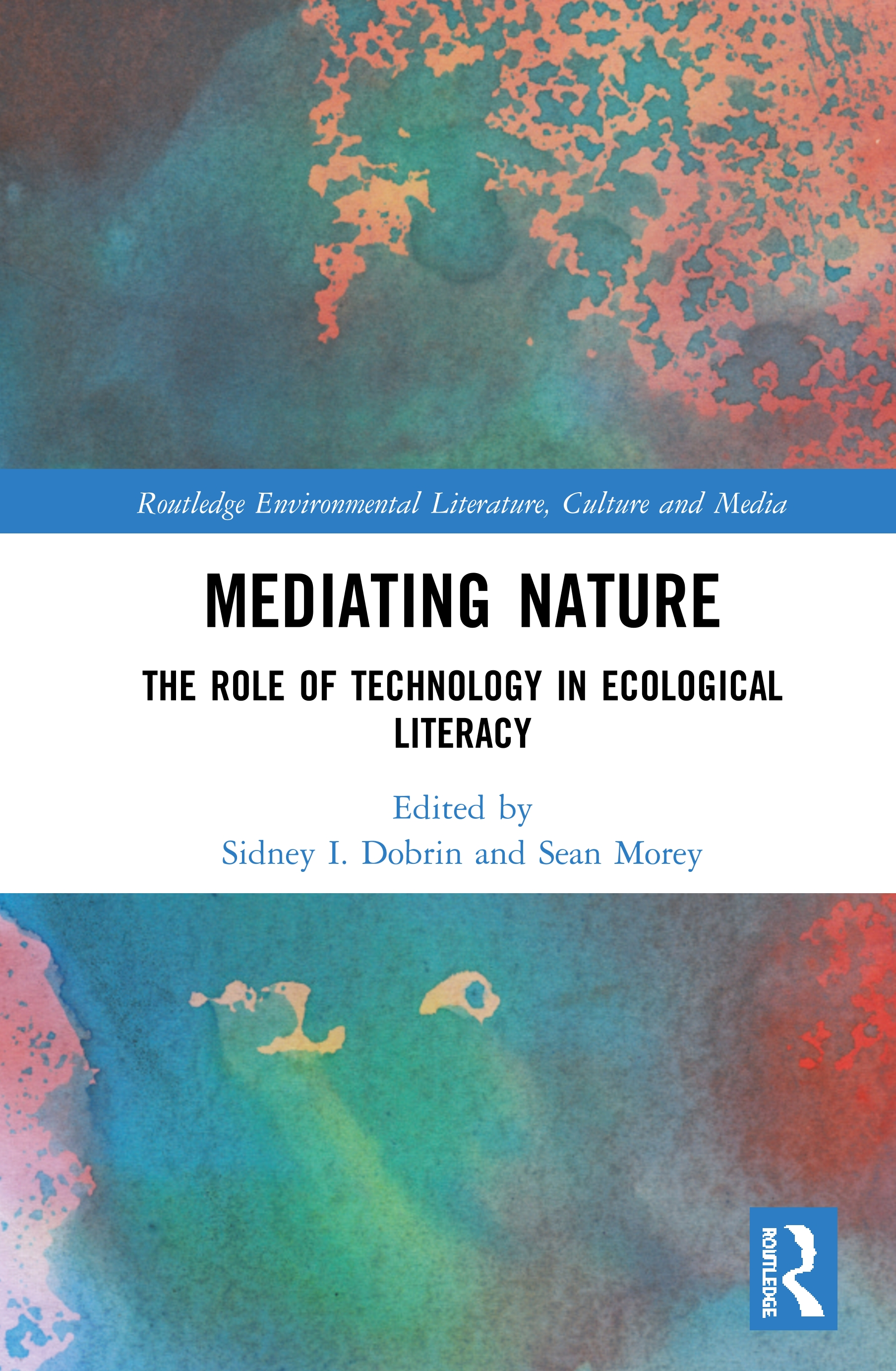 Mediating Nature: The Role of Technology in Ecological Literacy, 1st Edition (Hardback) book cover