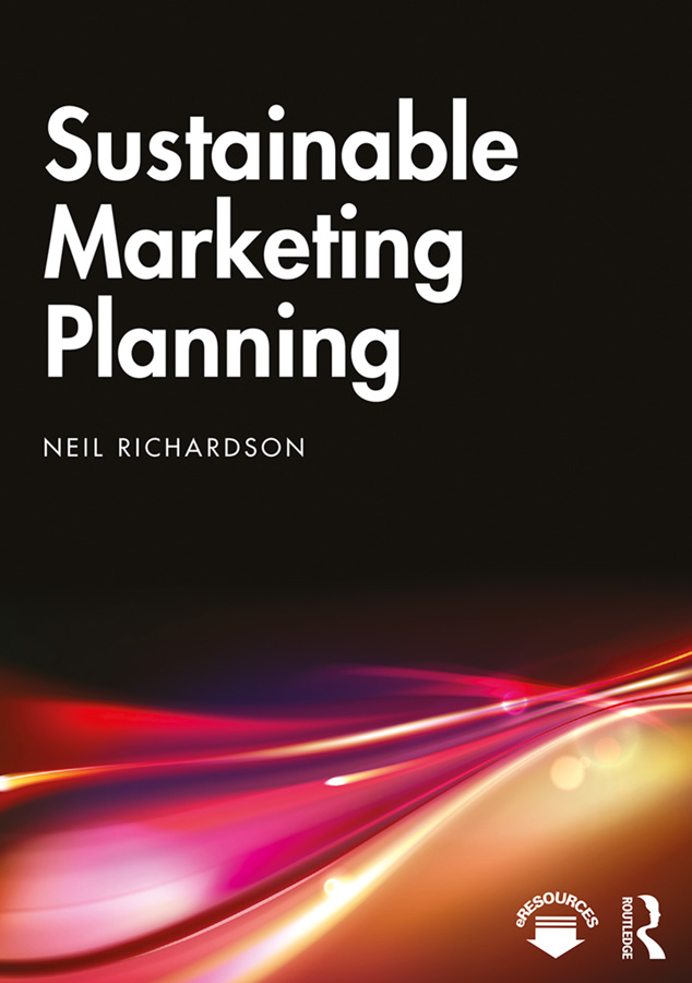 Sustainable Marketing Planning: 1st Edition (Paperback) book cover
