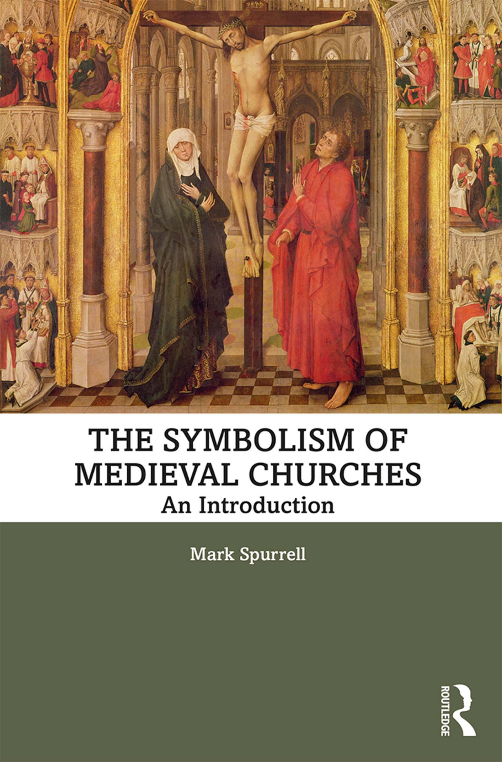 The Symbolism of Medieval Churches: An Introduction book cover