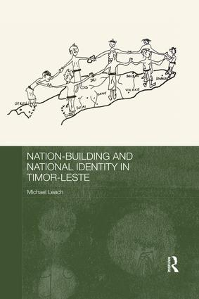 Nation-Building and National Identity in Timor-Leste: 1st Edition (e-Book) book cover