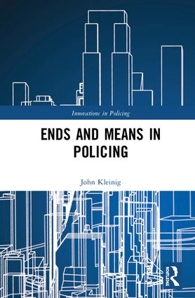 Ends and Means in Policing book cover