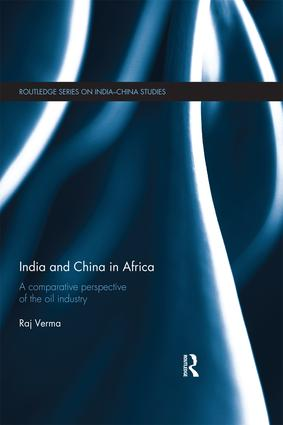 India and China in Africa: A comparative perspective of the oil industry, 1st Edition (Paperback) book cover