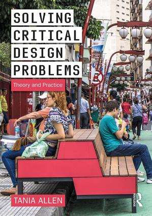 Solving Critical Design Problems: Theory and Practice, 1st Edition (Paperback) book cover