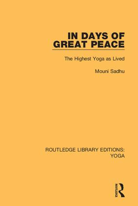 In Days of Great Peace: The Highest Yoga as Lived book cover