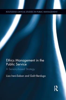 Ethics Management in the Public Service: A Sensory-based Strategy, 1st Edition (Paperback) book cover