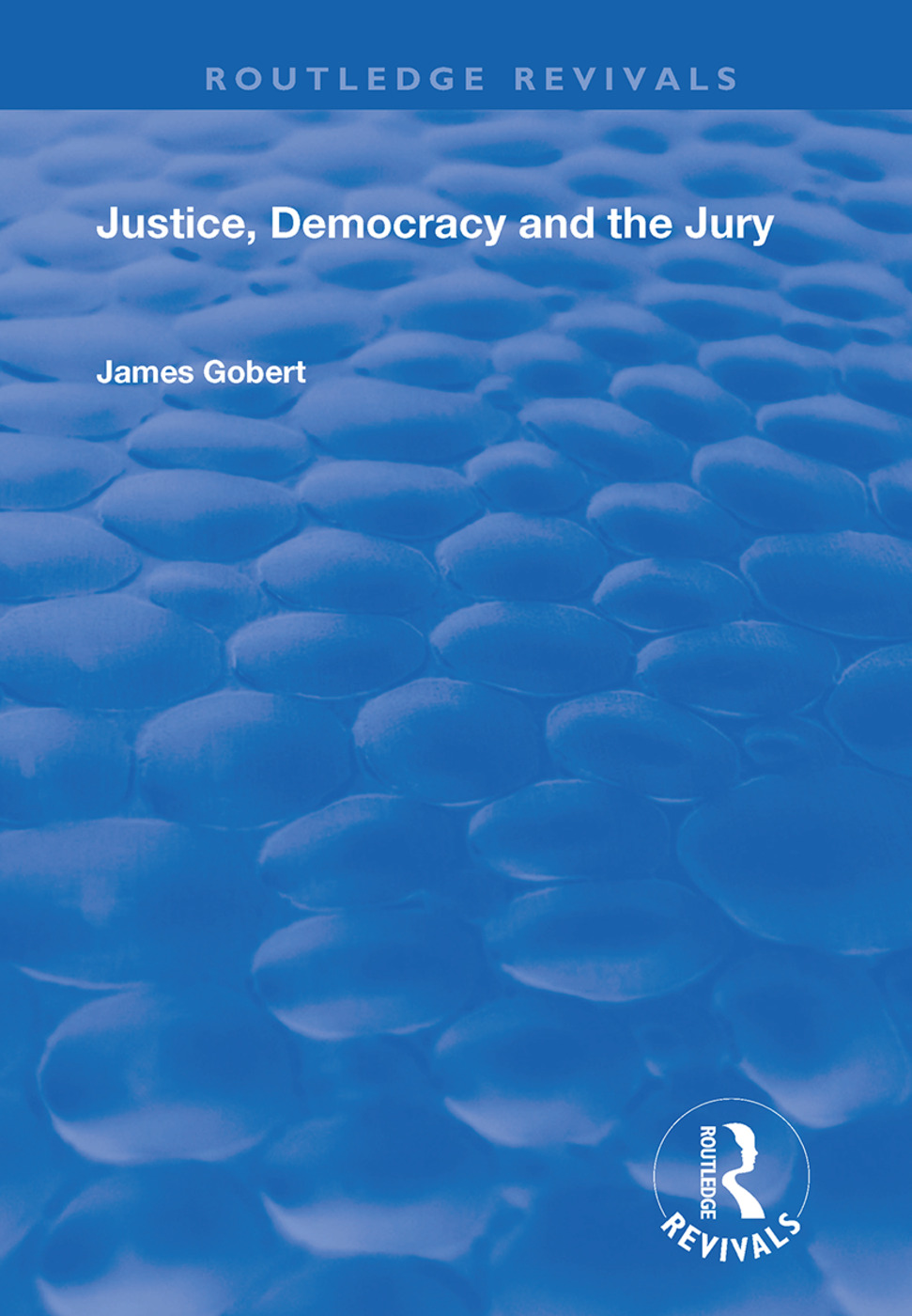 Justice, Democracy and the Jury book cover