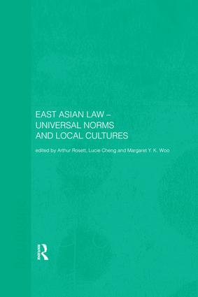 East Asian Law: Universal Norms and Local Cultures book cover