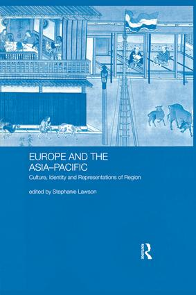 Europe and the Asia-Pacific: Culture, Identity and Representations of Region book cover