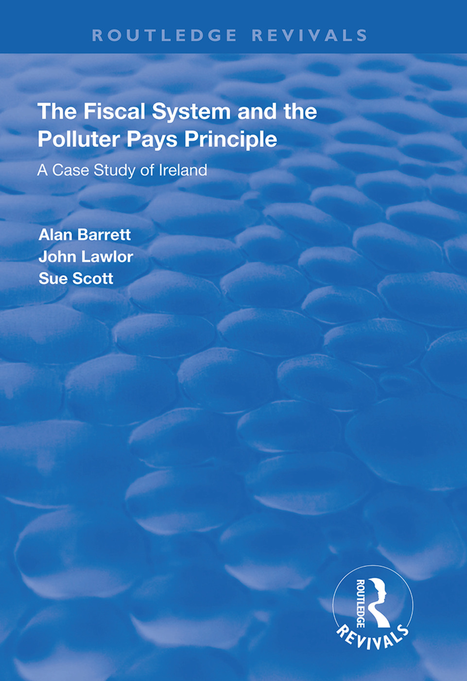The Fiscal System and the Polluter Pays Principle: A Case Study of Ireland, 1st Edition (Hardback) book cover