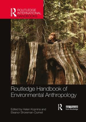 Routledge Handbook of Environmental Anthropology book cover