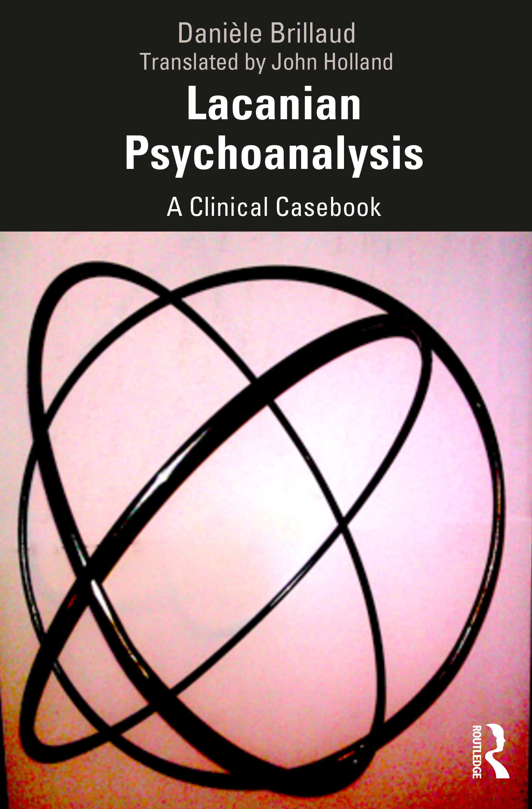Lacanian Psychoanalysis: A Clinical Casebook book cover