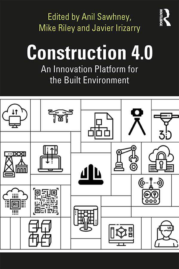 Construction 4.0: An Innovation Platform for the Built Environment book cover
