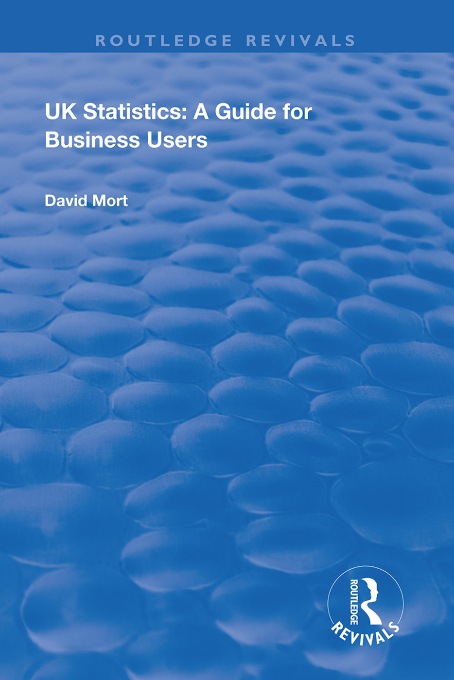 UK Statistics: A Guide for Business Users, 1st Edition (Hardback) book cover