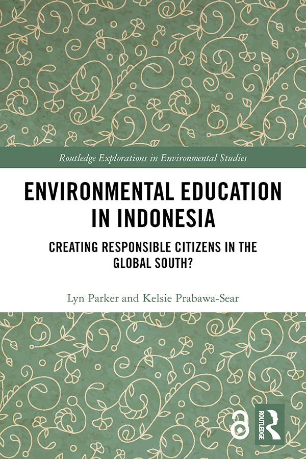 Environmental Education in Indonesia: Creating Responsible Citizens in the Global South? book cover