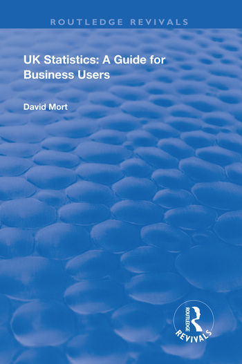 UK Statistics: A Guide for Business Users, 1st Edition (Paperback) book cover