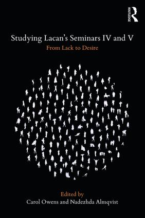 Studying Lacan's Seminars IV and V