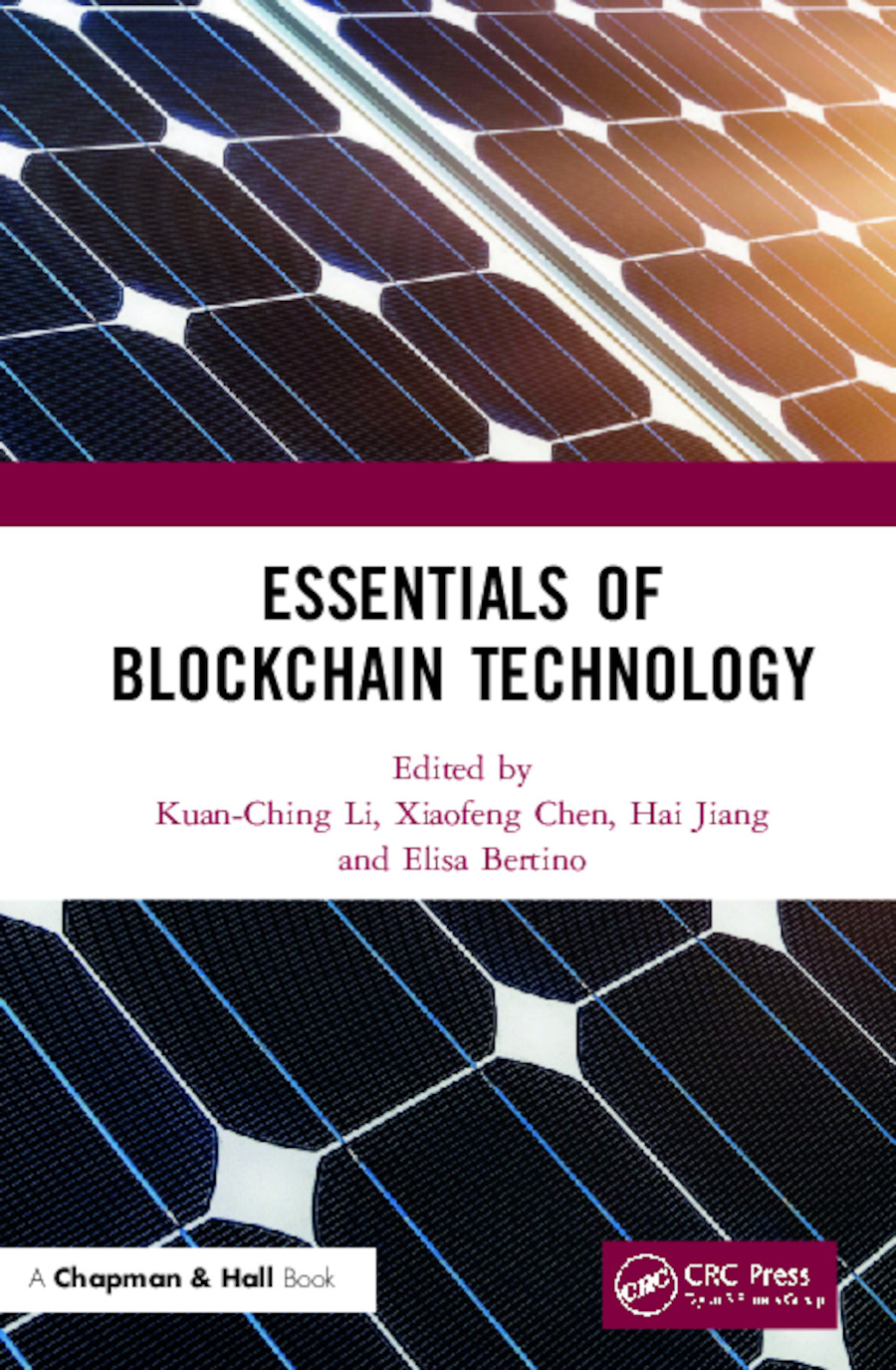 Essentials of Blockchain Technology: 1st Edition (Hardback) book cover