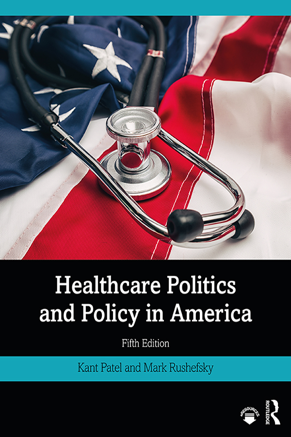 Healthcare Politics and Policy in America book cover