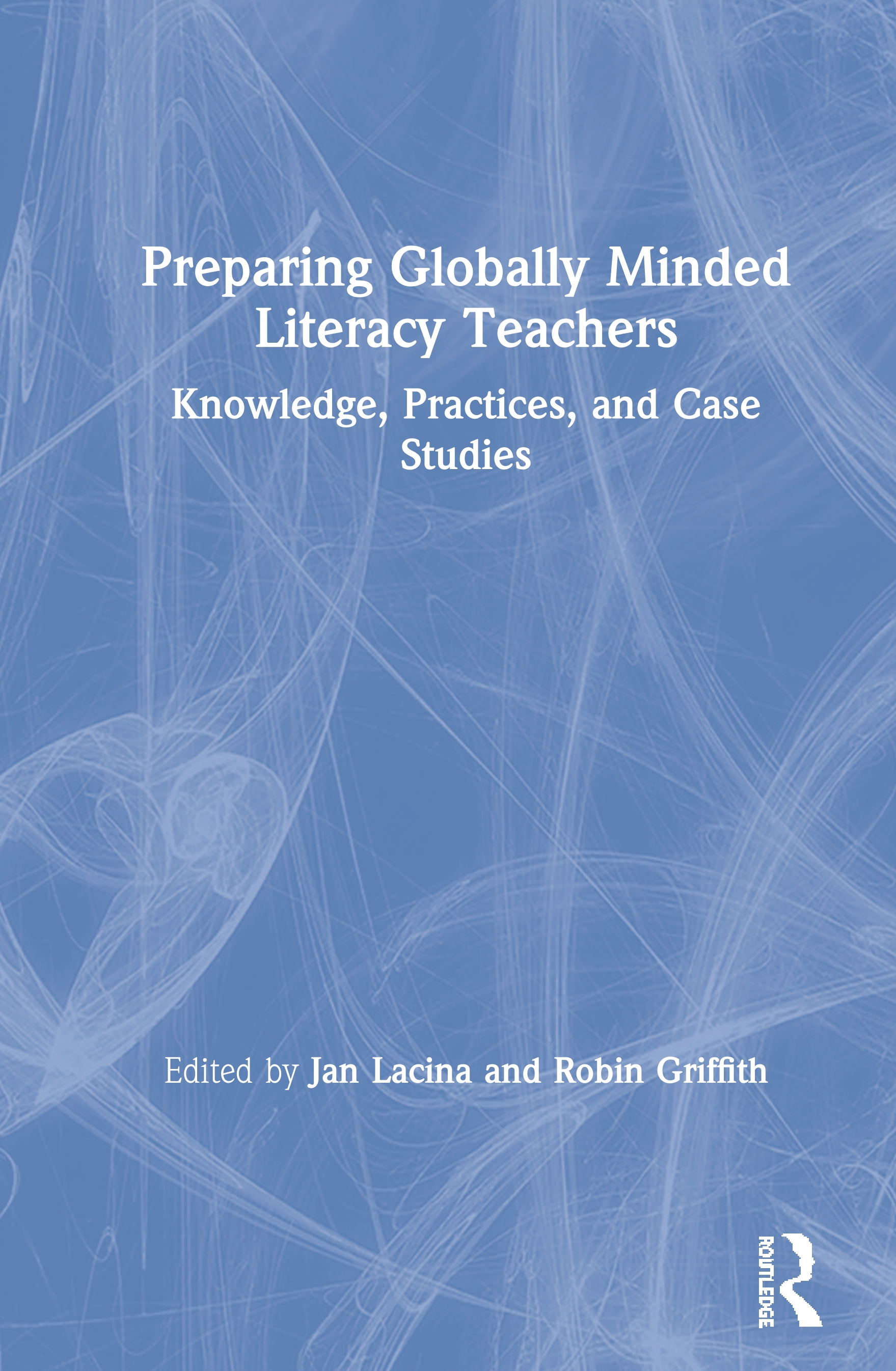 Preparing Globally Minded Literacy Teachers