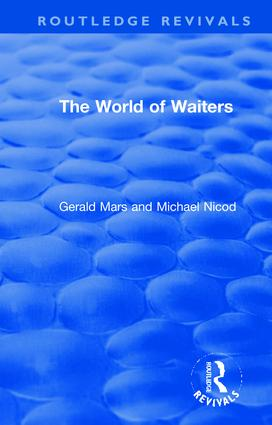The World of Waiters: 1st Edition (Hardback) book cover