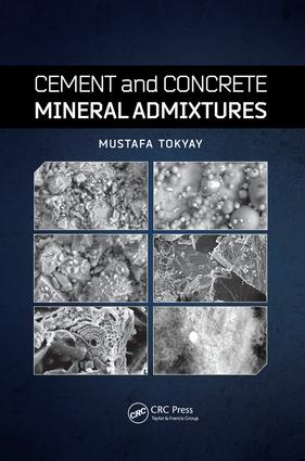 Cement and Concrete Mineral Admixtures: 1st Edition (Paperback) book cover