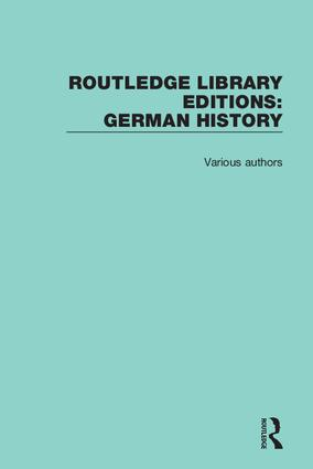 Routledge Library Editions: German History book cover