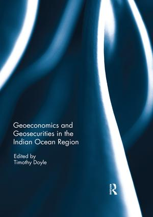 Geoeconomics and Geosecurities in the Indian Ocean Region book cover