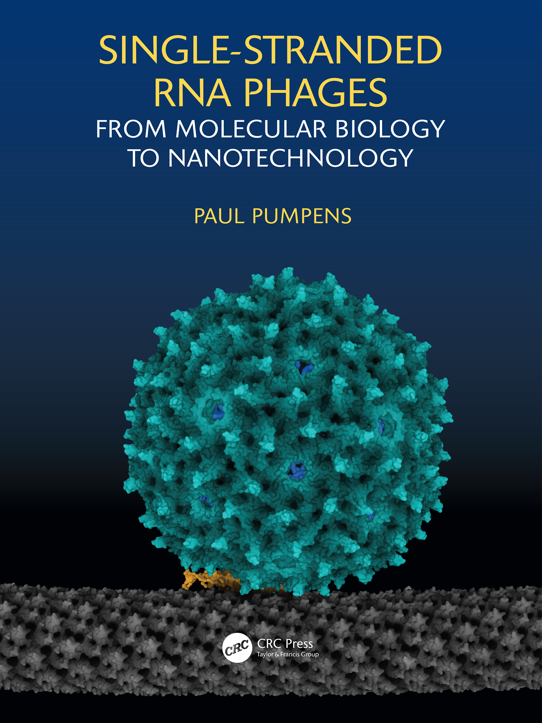 Single-stranded RNA phages: From molecular biology to nanotechnology book cover