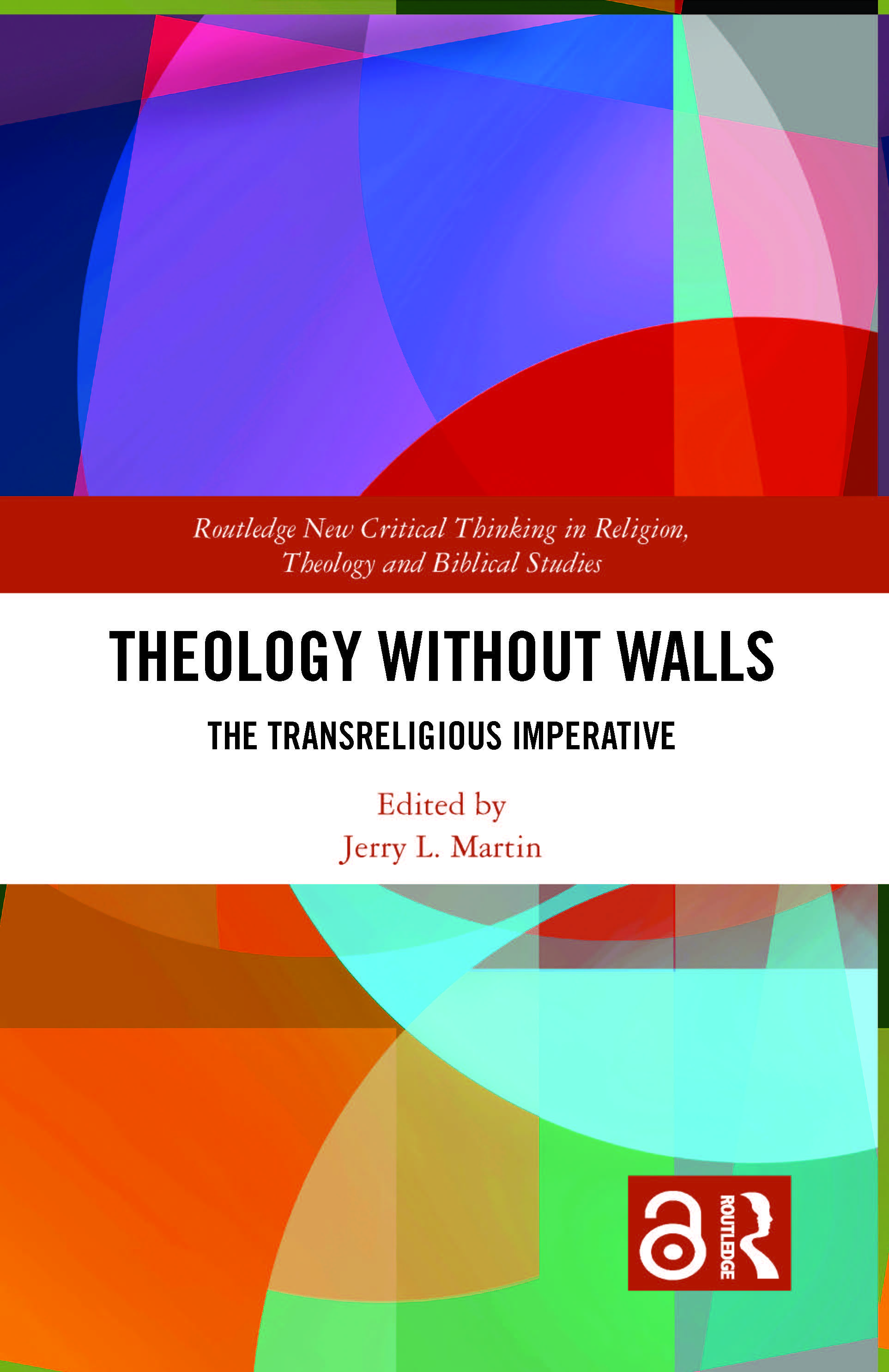 Theology Without Walls: The Transreligious Imperative book cover