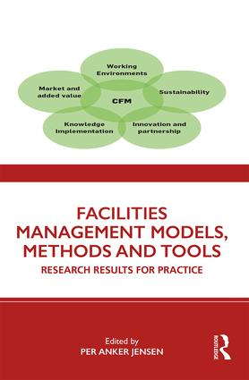 Facilities Management Models, Methods and Tools: Research Results for Practice book cover