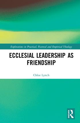 Ecclesial Leadership as Friendship book cover