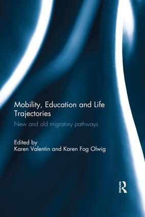 Mobility, Education and Life Trajectories: New and old migratory pathways book cover