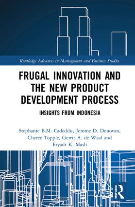 Frugal Innovation and the New Product Development Process: Insights from Indonesia book cover