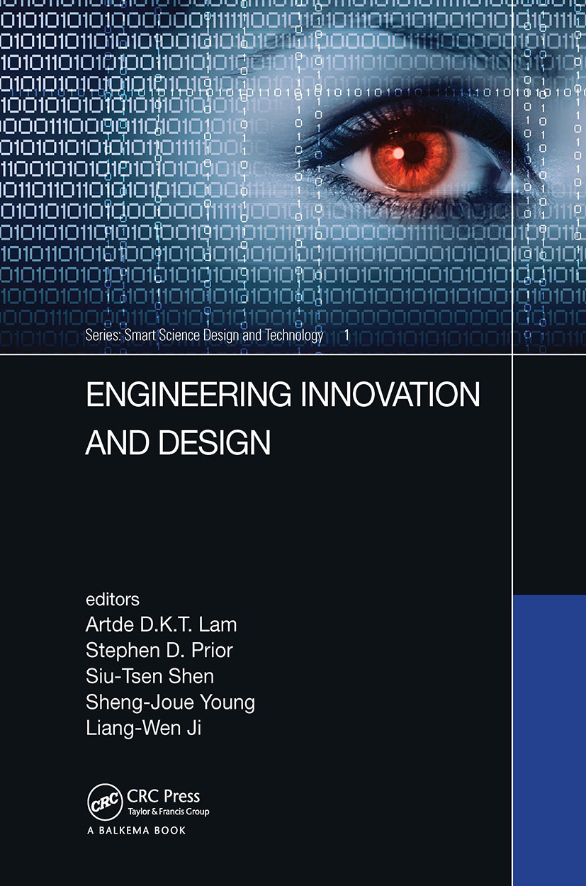 Engineering Innovation and Design: Proceedings of the 7th International Conference on Innovation, Communication and Engineering (ICICE 2018), November 9-14, 2018, Hangzhou, China, 1st Edition (Hardback) book cover