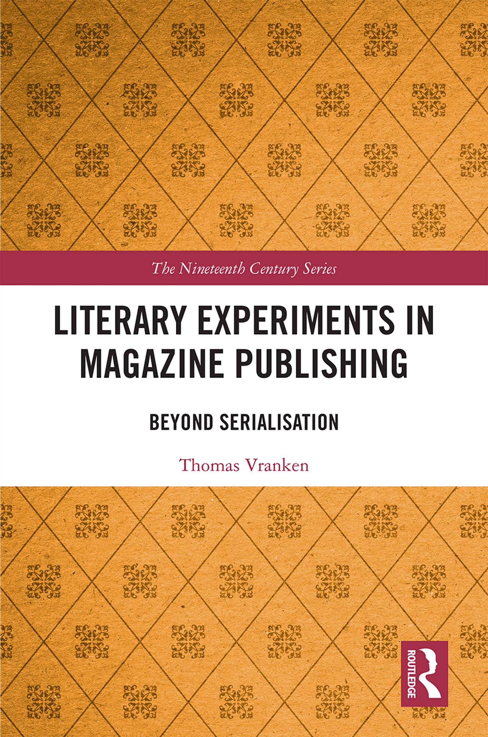 Literary Experiments in Magazine Publishing: Beyond Serialization book cover