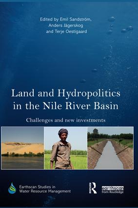 Land and Hydropolitics in the Nile River Basin: Challenges and new investments book cover