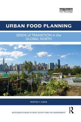 Urban Food Planning: Seeds of Transition in the Global North, 1st Edition (Paperback) book cover