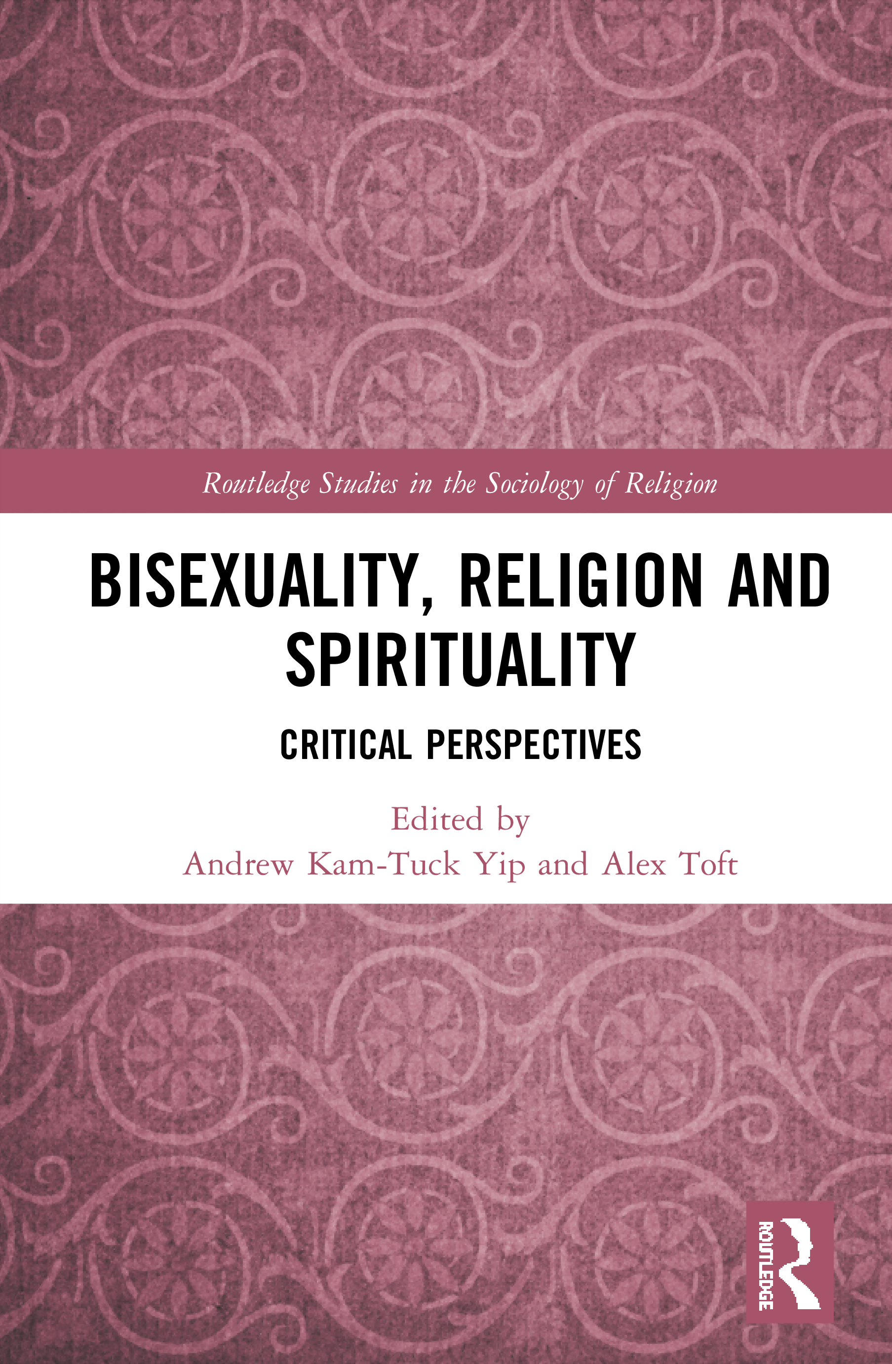 Bisexuality, Religion and Spirituality: Critical Perspectives book cover