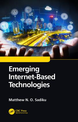 Emerging Internet-Based Technologies: 1st Edition (Hardback) book cover