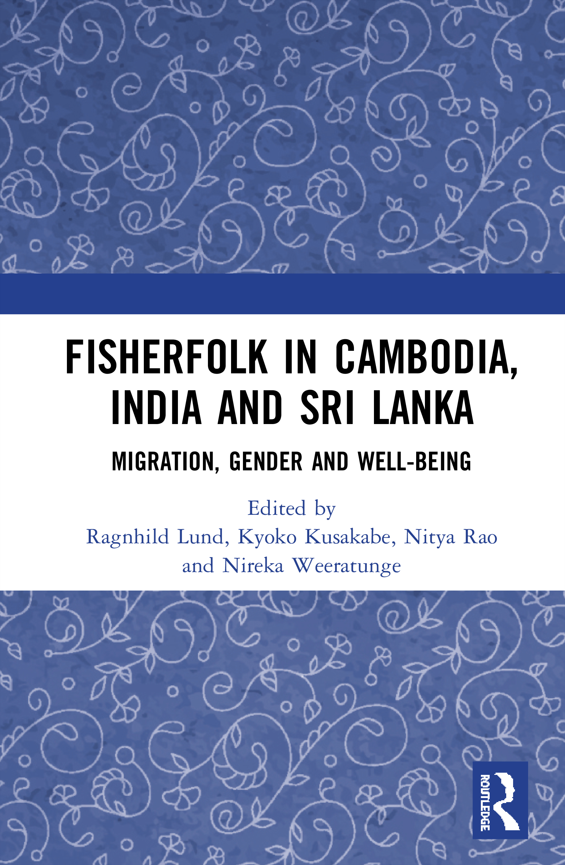 Fisherfolk in Cambodia, India and Sri Lanka: Migration, Gender and Well-being book cover