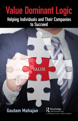 Value Dominant Logic: Helping Individuals and Their Companies to Succeed book cover