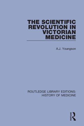 The Scientific Revolution in Victorian Medicine book cover