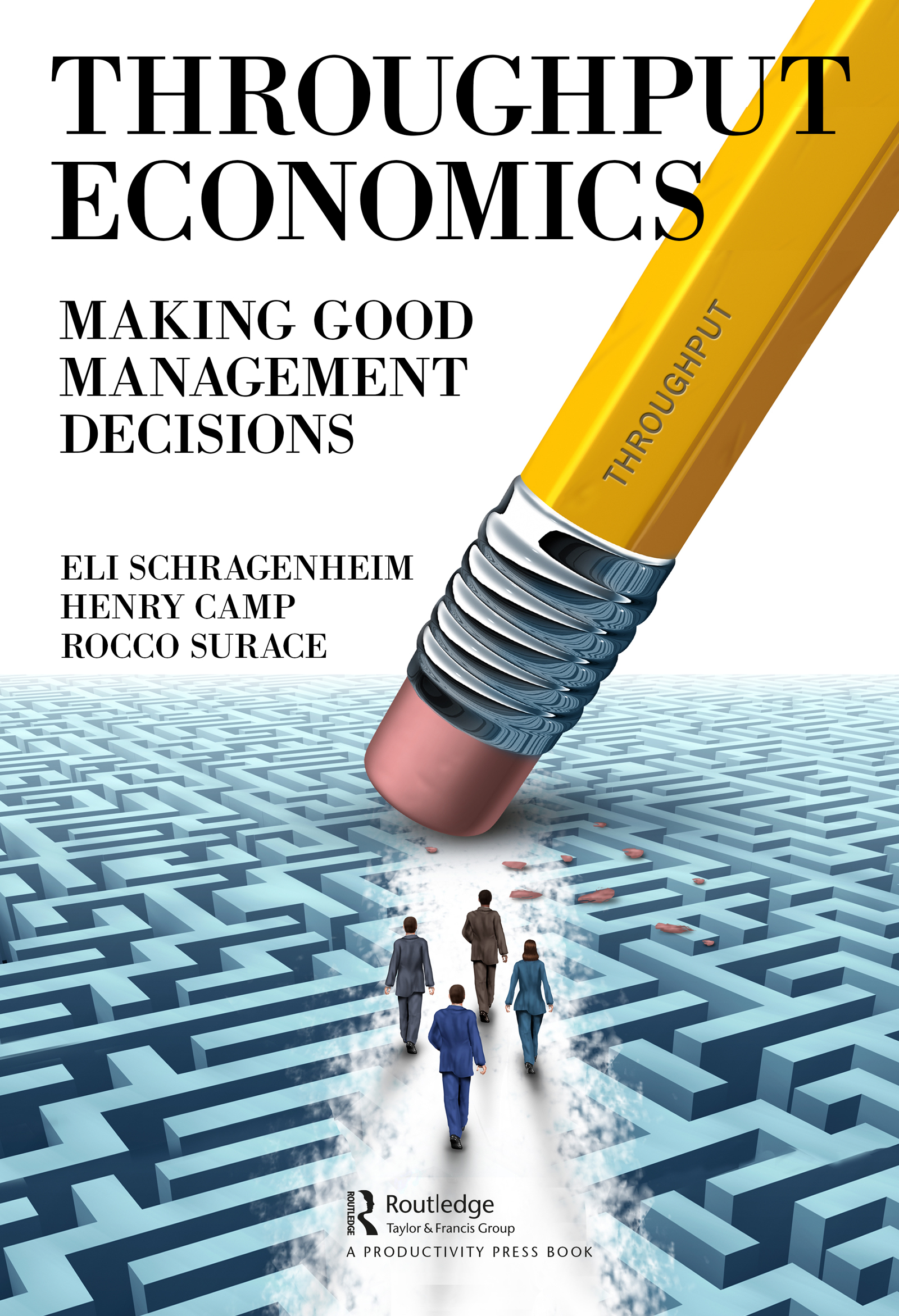 Throughput Economics: Making Good Management Decisions book cover