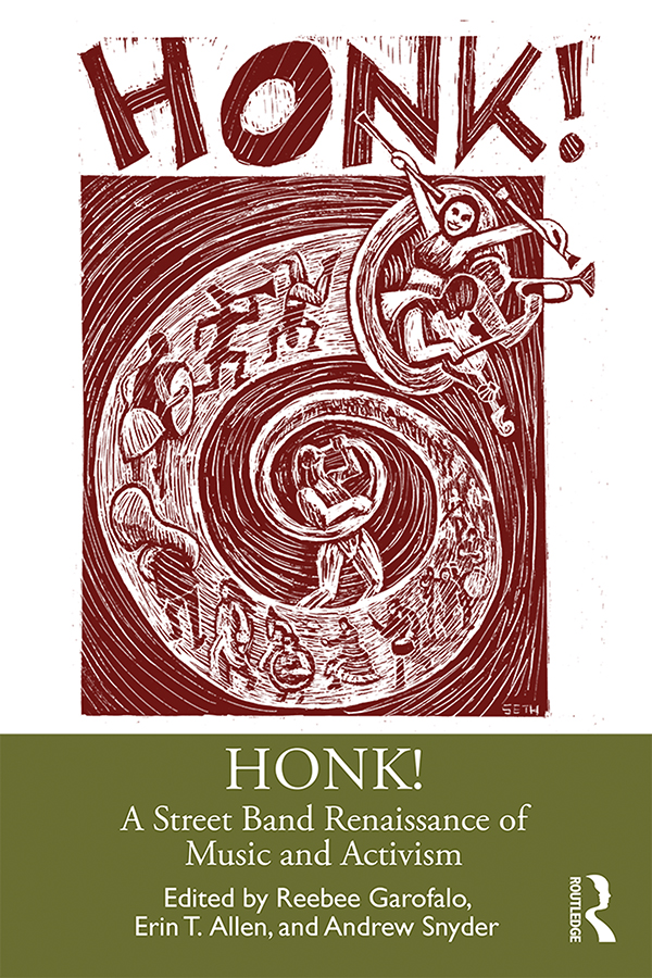 HONK!: A Street Band Renaissance of Music and Activism, 1st Edition (Paperback) book cover