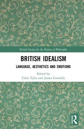 British Idealism: Language, Aesthetics and Emotions book cover