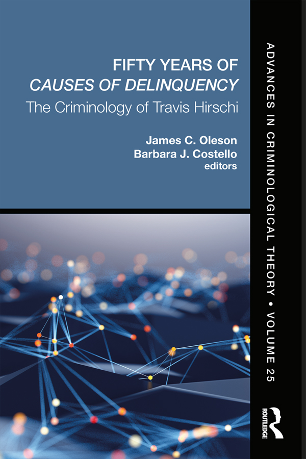 Fifty Years of Causes of Delinquency, Volume 25: The Criminology of Travis Hirschi book cover