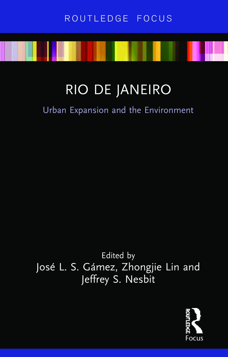Rio de Janeiro: Urban Expansion and the Environment book cover