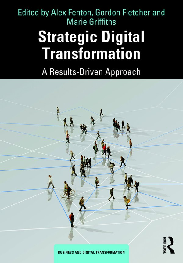 Strategic Digital Transformation: A Results-Driven Approach book cover